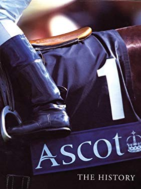 Ascot: The History 9780413772039