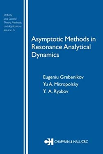 Asymptotic Methods in Resonance Analytical Dynamics 9780415310086