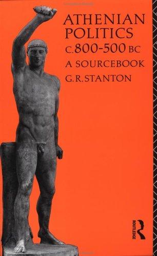 Athenian Politics C800-500 BC: A Sourcebook 9780415040617
