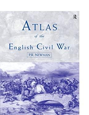 Atlas of the English Civil War 9780415196109