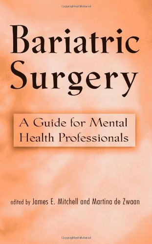 Bariatric Surgery: Psychosocial Assessment and Treatment 9780415949668