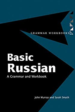Basic Russian: A Grammar and Workbook 9780415183185