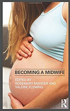 Becoming a Midwife 9780415464383