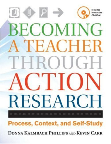 Becoming a Teacher Through Action Research: Process, Context, and Self-Study [With CDROM] 9780415952378