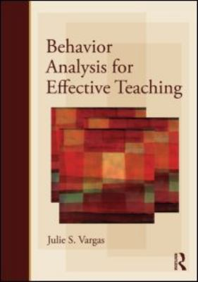 Behavior Analysis for Effective Teaching 9780415990080