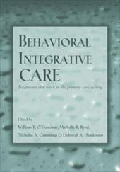 Behavioral Integrative Care: Treatments That Work in the Primary Care Setting 1340738