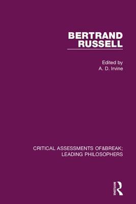 Bertrand Russell: Critical Assessments 9780415130547