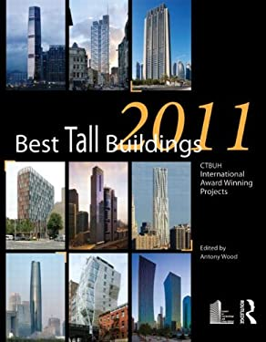 Best Tall Buildings 2011: Ctbuh International Award Winning Projects 9780415683265