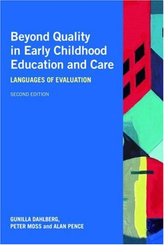 Beyond Quality in Early Childhood Education and Care: Languages of Evaluation 9780415418492