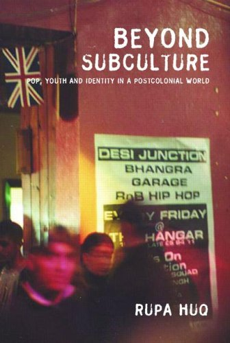 Beyond Subculture: Pop, Youth and Identity in a Postcolonial World 9780415278157