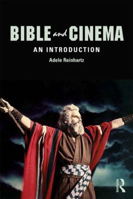 Bible and Cinema: An Introduction 9780415779487
