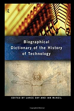 Biographical Dictionary of the History of Technology 9780415193993