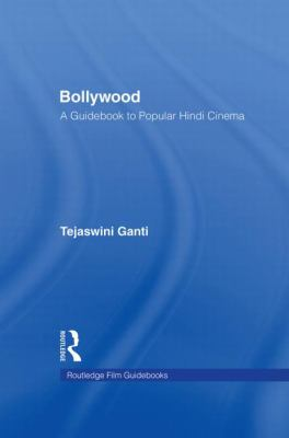 Bollywood: A Guidebook to Popular Hindi Cinema