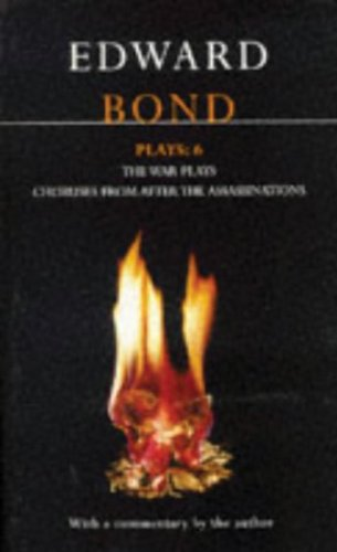 Bond Plays: 6: The War Plays; Choruses from After the Assassinations 9780413704009