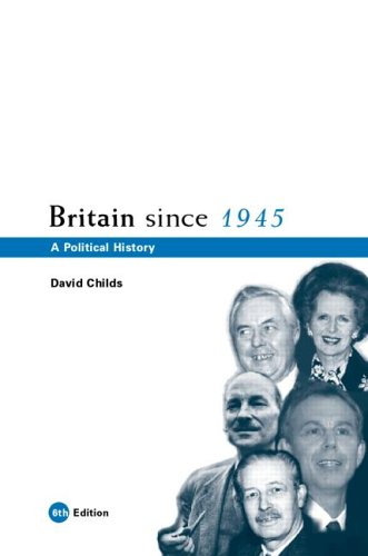 Britain Since 1945: A Political History 9780415393270