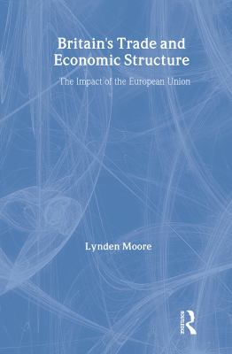 Britain's Trade and Economic Structure: The Impact of the Eu 9780415169202