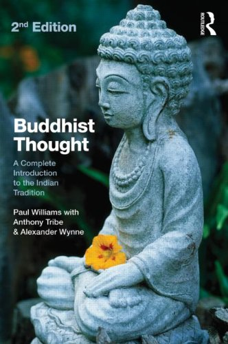 Buddhist Thought: A Complete Introduction to the Indian Tradition 9780415571791