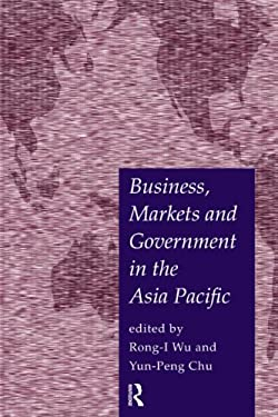 Business, Markets and Government in the Asia-Pacific 9780415183031