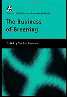 The Business of Greening 9780415224338