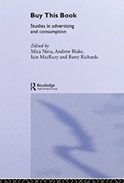 Buy This Book: Studies in Advertising and Consumption 9780415141321