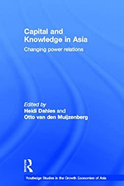 Capital and Knowledge in Asia 9780415304177