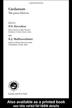 Cardamom : The Genus Elettaria
