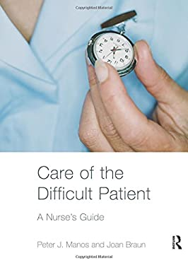 Care of the Difficult Patient: A Nurse's Guide 9780415358248