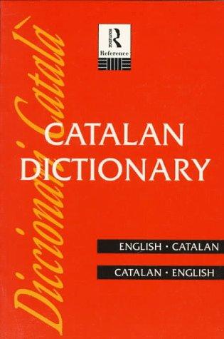 Catalan Dictionary: Catalan-English, English-Catalan 9780415108027