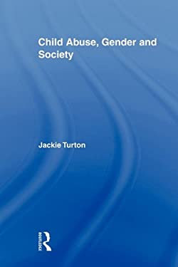 Child Abuse, Gender and Society 9780415882941