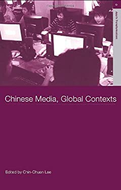 Chinese Media, Global Contexts 9780415303347