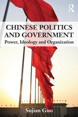 Chinese Politics and Government: Power, Ideology and Organization 9780415551397