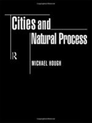 Cities and Natural Process 9780415121682
