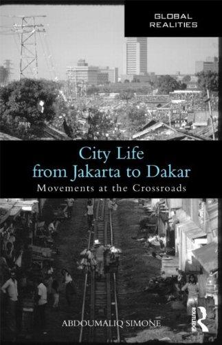City Life from Jakarta to Dakar: Movements at the Crossroads