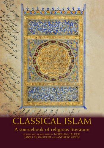 Classical Islam: A Sourcebook of Religious Literature 9780415240321