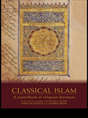 Classical Islam: A Sourcebook of Religious Literature 9780415240338