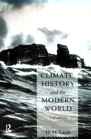 Climate, History and the Modern World - 2nd Edition