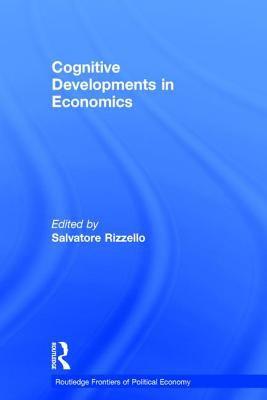 Cognitive Developments in Economics 9780415306201