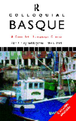 Colloquial Basque: A Complete Language Course 9780415121101