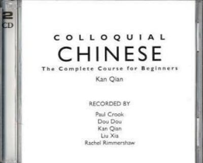 Colloquial Chinese: The Complete Course for Beginners 9780415113885
