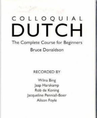 Colloquial Dutch: A Complete Language Course 9780415130868