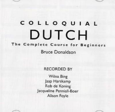 Colloquial Dutch: The Complete Course for Beginners 9780415289481