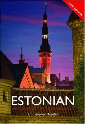 Colloquial Estonian: The Complete Course for Beginners 9780415450546