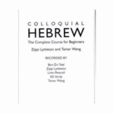 Colloquial Hebrew: The Complete Course for Beginners 9780415240499