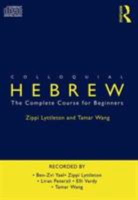 Colloquial Hebrew: The Complete Course for Beginners 9780415302609