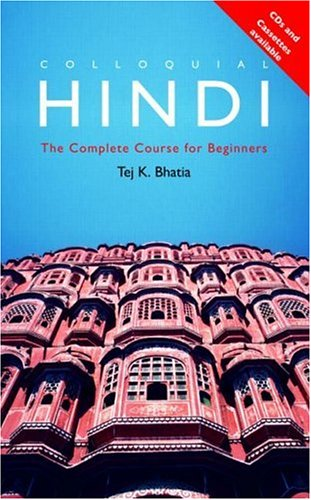 Colloquial Hindi: The Complete Course for Beginners 9780415110877