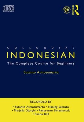 Colloquial Indonesian: The Complete Course for Beginners 9780415301619