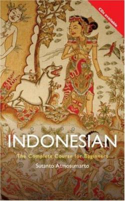 Colloquial Indonesian the Complete Course for Beginners
