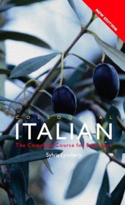 Colloquial Italian: The Complete Course for Beginners 9780415362689