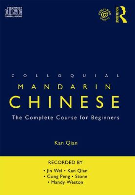 Colloquial Mandarin Chinese: The Complete Course for Beginners 9780415434164