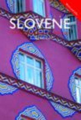 Colloquial Slovene: A Complete Course for Beginners [With CD (Audio)] 9780415434485